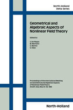 Geometrical and Algebraic Aspects of Nonlinear Field Theory