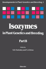 Isozymes in Plant Genetics and Breeding - UNKNOWN AUTHOR