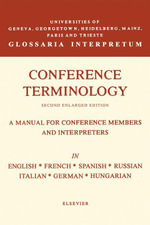 Conference Terminology : In English, French, Spanish, Russian, Italian, German and Hungarian - J. Herbert