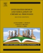 Integrated Design and Simulation of Chemical Processes - Alexandre C. Dimian