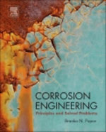 Corrosion Engineering : Principles and Solved Problems - Branko N. Popov