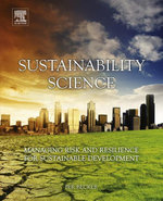 Sustainability Science : Managing Risk and Resilience for Sustainable Development - Per Becker