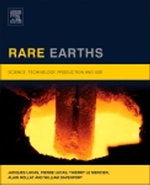 Rare Earths : Science, Technology, Production and Use - Jacques Lucas