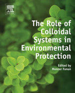 The Role of Colloidal Systems in Environmental Protection