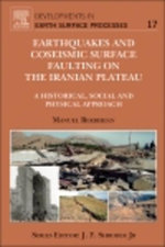Earthquakes and Coseismic Surface Faulting on the Iranian Plateau - Manuel Berberian