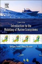Introduction to the Modelling of Marine Ecosystems - Wolfgang Fennel