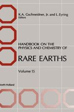 Handbook on the Physics and Chemistry of Rare Earths : v.15
