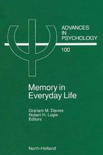 Memory in Everyday Life : Memory in Everyday Life