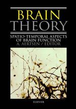 Brain Theory : Spatio-Temporal Aspects of Brain Function