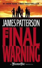 The Final Warning : Maximum Ride Series : Book 4 - James Patterson