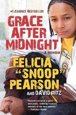 Grace After Midnight : A Memoir - Felicia