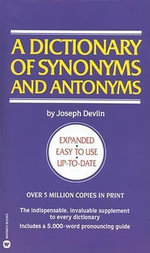 A Dictionary of Synonyms and Antonyms - Joseph Devlin