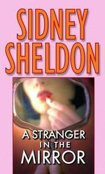 A Stranger in the Mirror - Sidney Sheldon