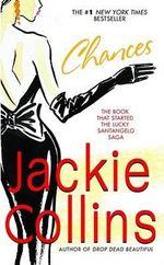 Chances : Santangelo : Book 1 - Jackie Collins