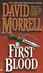 First Blood - Wolfson Professor of General Practice David Morrell
