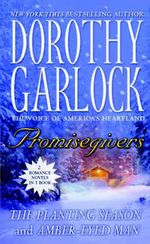 Promisegivers : The Planting Season and Amber-eyed Man : 2 Romance Novels In 1 Book - Dorothy Garlock