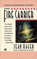 The Fire Carrier - Jean Hager