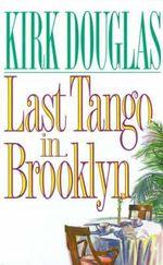 Last Tango in Brooklyn - Kirk Douglas