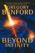 Beyond Infinity - Gregory Benford