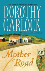Mother Road - Dorothy Garlock