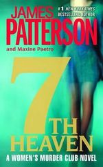 7th Heaven : Women's Murder Club Series : Book 7 - James Patterson