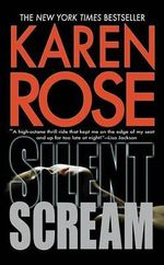 Silent Scream - Karen Rose
