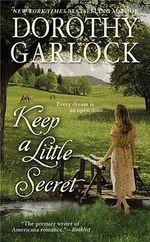 Keep a Little Secret - Dorothy Garlock