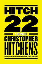 Hitch 22 : A Memoir - Christopher Hitchens