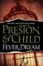 Fever Dream - Douglas Preston