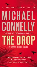 The Drop : Harry Bosch - Michael Connelly