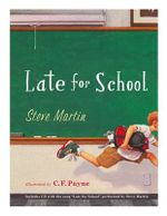 Late for School - Steve Martin