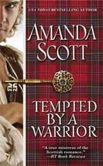 Tempted by a Warrior - Amanda Scott