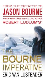 The Bourne Imperative: Jason Bourne Series 10 - Eric Van Lustbader