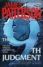 The 9th Judgment : Women's Murder Club Series : Book 9 - James Patterson