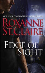Edge of Sight : Guardian Angelinos - Roxanne St Claire