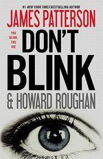Don't Blink - James Patterson