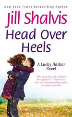 Head over Heels : A Lucky Harbor Novel Series : Book 3 - Jill Shalvis