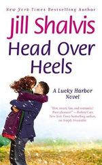 Head over Heels : A Lucky Harbor Novel Series : Book 3 - Jill Shalvis