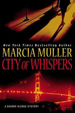 City of Whispers - Marcia Muller