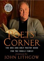 The Poets' Corner : The One-and-only Poetry Book for the Whole Family - John Lithgow