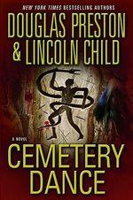 Cemetery Dance - Douglas J. Preston