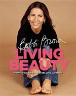 Bobbi Brown Living Beauty : Teenage Beauty - Bobbi Brown
