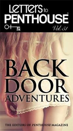 Backdoor Adventures : Letters to Penthouse : Volume 51 - Editors of Penthouse