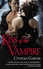 Kiss of the Vampire : Warriors of the Rift (Paperback) - Cynthia Garner