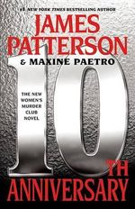 10th Anniversary : Women's Murder Club - James Patterson