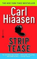 Strip Tease - Carl Hiaasen
