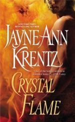 Crystal Flame : Lost Colony - Jayne Ann Krentz