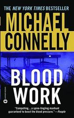 Blood Work (USA ED.) - Michael Connelly