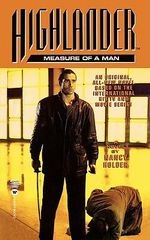 Highlander : Measure of a Man - Nancy Holder