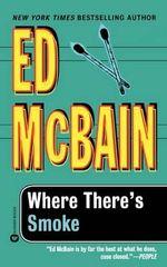 Where There's Smoke - Ed McBain